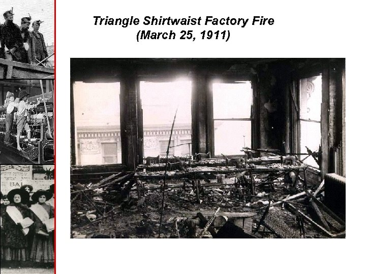 Triangle Shirtwaist Factory Fire (March 25, 1911)