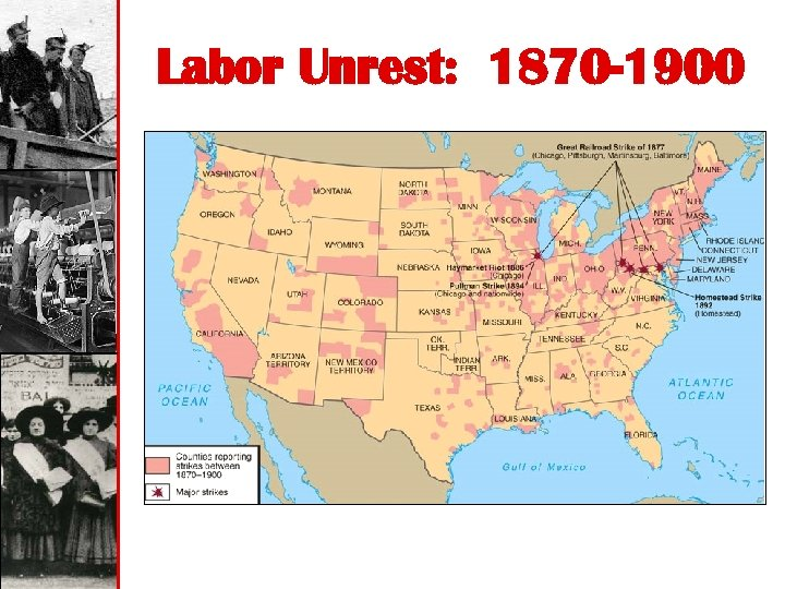 Labor Unrest: 1870 -1900