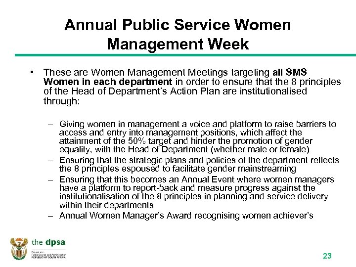 Annual Public Service Women Management Week • These are Women Management Meetings targeting all