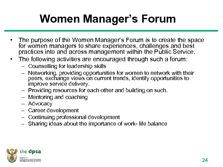 Women Manager's Forum • The purpose of the Women Manager's Forum is to create