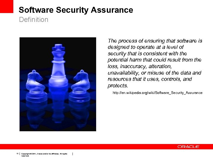 Software Security Assurance Definition The process of ensuring that software is designed to operate