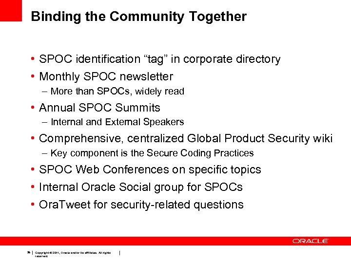 """Binding the Community Together • SPOC identification """"tag"""" in corporate directory • Monthly SPOC"""