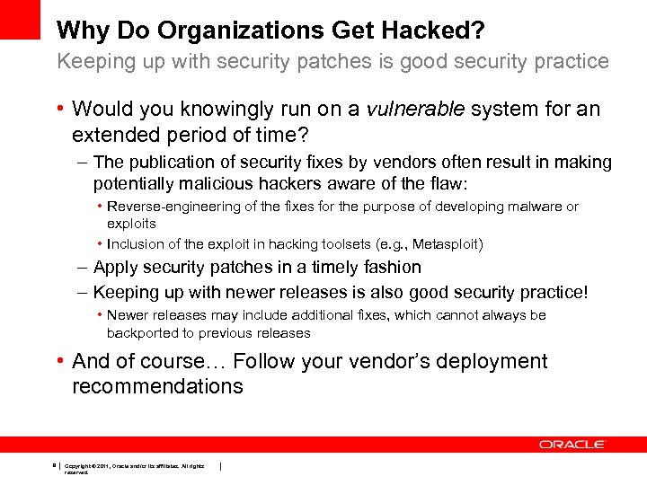 Why Do Organizations Get Hacked? Keeping up with security patches is good security practice