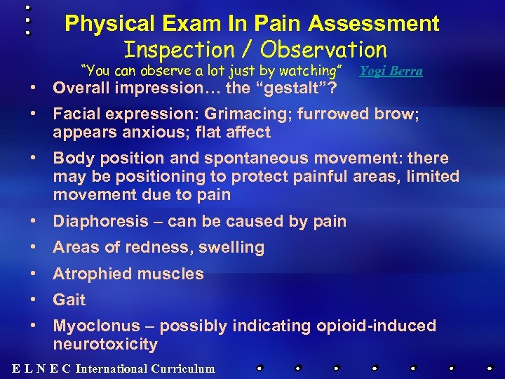 "Physical Exam In Pain Assessment Inspection / Observation ""You can observe a lot just"
