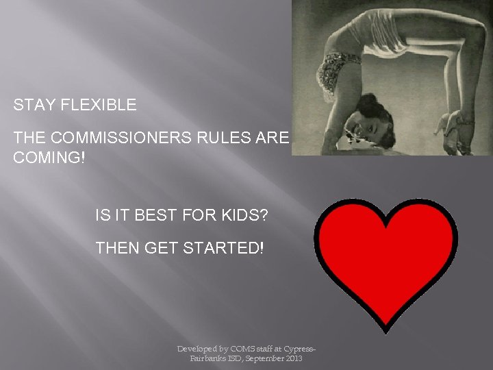 STAY FLEXIBLE THE COMMISSIONERS RULES ARE COMING! IS IT BEST FOR KIDS? THEN GET