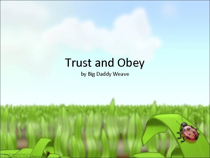 Trust and Obey by Big Daddy Weave