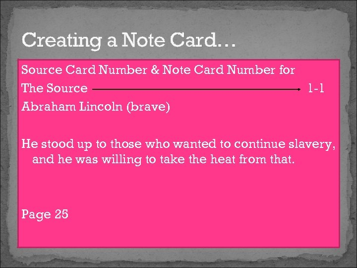 Creating a Note Card… Source Card Number & Note Card Number for The Source