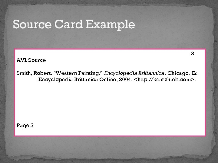 Source Card Example 3 AVL Source Smith, Robert.