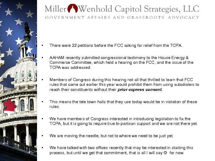 • There were 22 petitions before the FCC asking for relief from the
