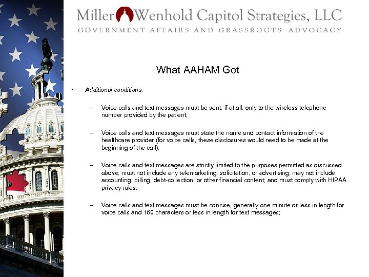What AAHAM Got • Additional conditions: – Voice calls and text messages must