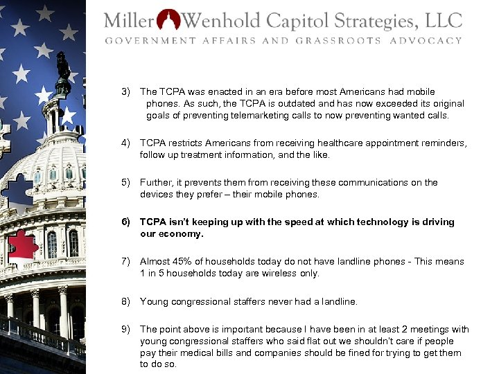 3) The TCPA was enacted in an era before most Americans had mobile phones.