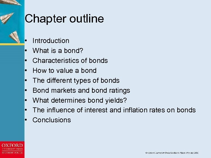 Chapter outline • • • Introduction What is a bond? Characteristics of bonds How