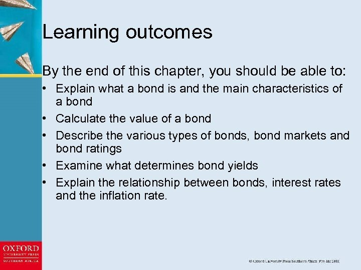 Learning outcomes By the end of this chapter, you should be able to: •