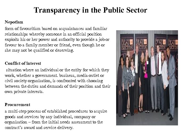 Transparency in the Public Sector Nepotism form of favouritism based on acquaintances and familiar