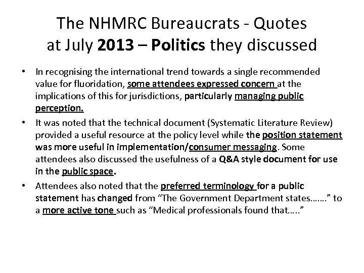 The NHMRC Bureaucrats - Quotes at July 2013 – Politics they discussed • In
