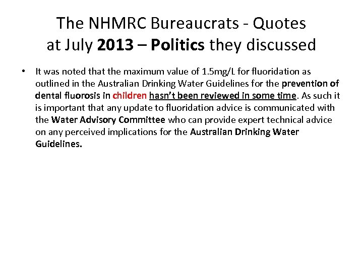 The NHMRC Bureaucrats - Quotes at July 2013 – Politics they discussed • It