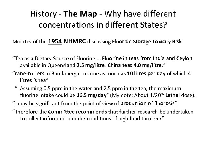 History - The Map - Why have different concentrations in different States? Minutes of