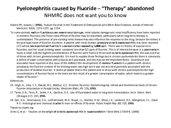 "Pyelonephritis caused by Fluoride – ""Therapy"" abandoned NHMRC does not want you to know"