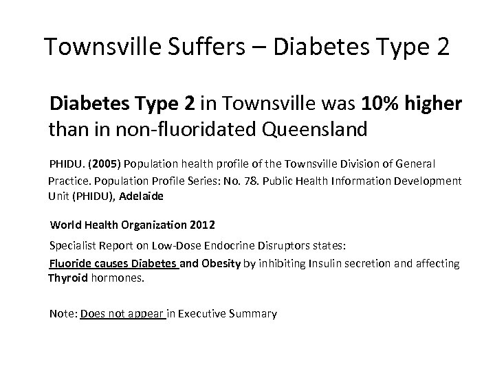 Townsville Suffers – Diabetes Type 2 in Townsville was 10% higher than in non-fluoridated