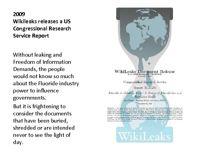 2009 Wikileaks releases a US Congressional Research Service Report Without leaking and Freedom of