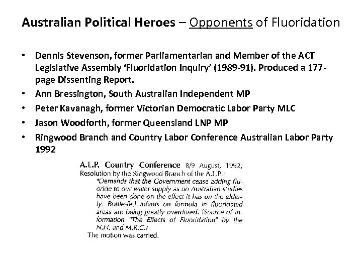 Australian Political Heroes – Opponents of Fluoridation • Dennis Stevenson, former Parliamentarian and Member