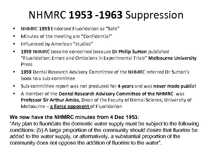 "NHMRC 1953 -1963 Suppression • • NHMRC 1953 Endorsed Fluoridation as ""Safe"" Minutes of"