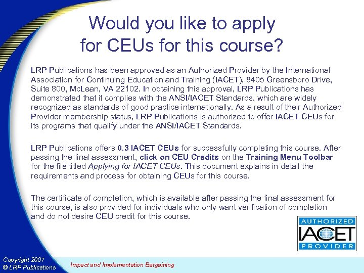 Would you like to apply for CEUs for this course? LRP Publications has been