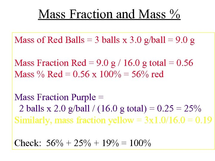 Mass Fraction and Mass % Mass of Red Balls = 3 balls x 3.