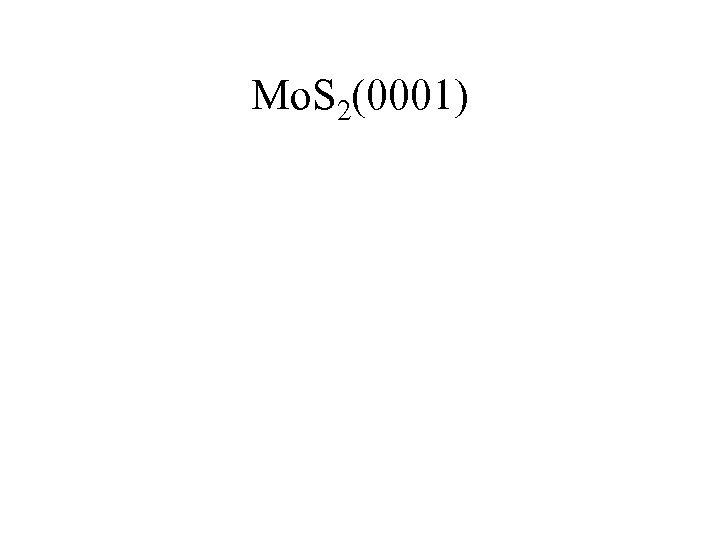 Mo. S 2(0001)