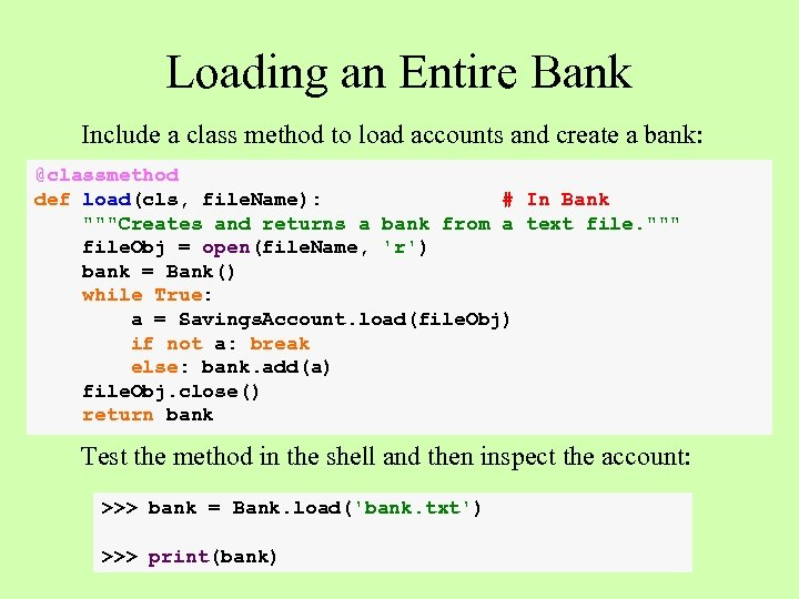 Loading an Entire Bank Include a class method to load accounts and create a