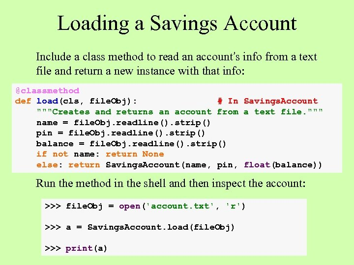Loading a Savings Account Include a class method to read an account's info from