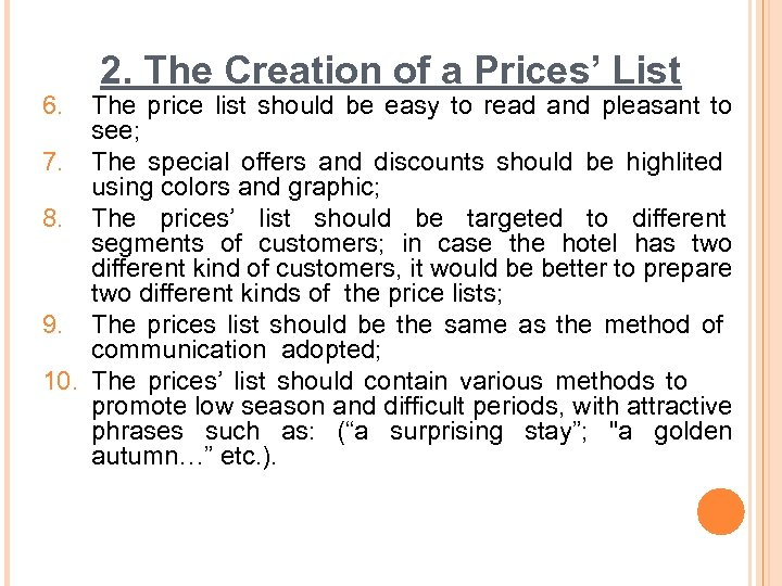 6. 2. The Creation of a Prices' List The price list should be easy