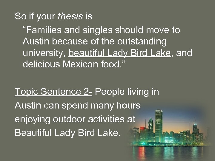 """So if your thesis is """"Families and singles should move to Austin because of"""