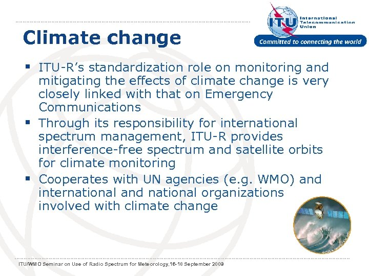 Climate change § ITU-R's standardization role on monitoring and mitigating the effects of climate