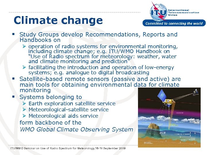 Climate change § Study Groups develop Recommendations, Reports and Handbooks on Ø operation of