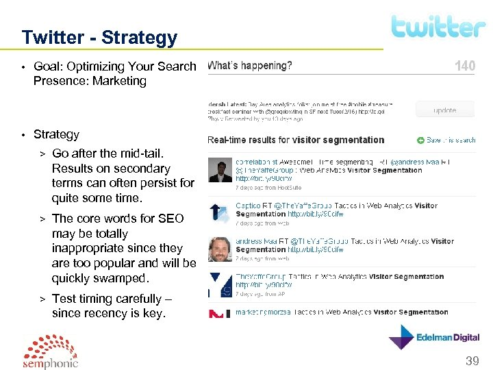 Twitter - Strategy • Goal: Optimizing Your Search Presence: Marketing • Strategy > Go