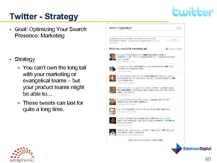Twitter - Strategy • Goal: Optimizing Your Search Presence: Marketing • Strategy > You