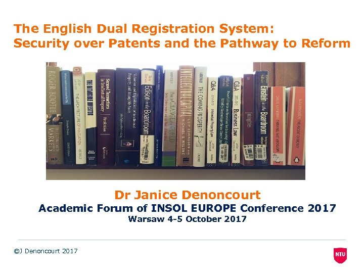 The English Dual Registration System: Security over Patents and the Pathway to Reform Dr