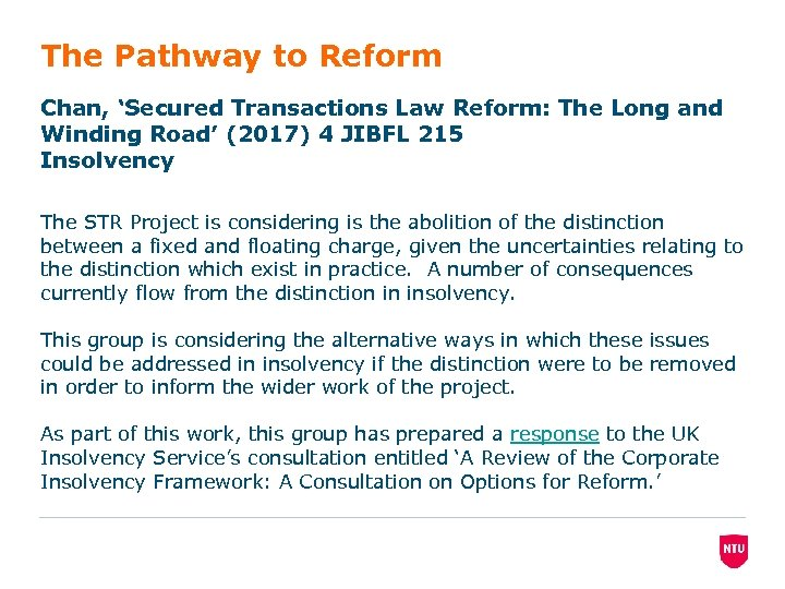The Pathway to Reform Chan, 'Secured Transactions Law Reform: The Long and Winding Road'