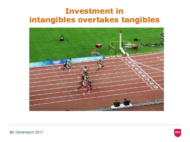 Investment in intangibles overtakes tangibles ©J Denoncourt 2017