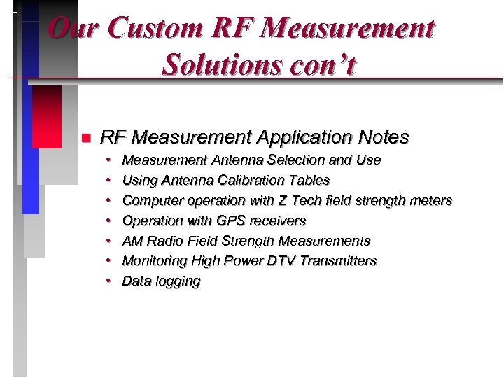 Our Custom RF Measurement Solutions con't n RF Measurement Application Notes • • Measurement