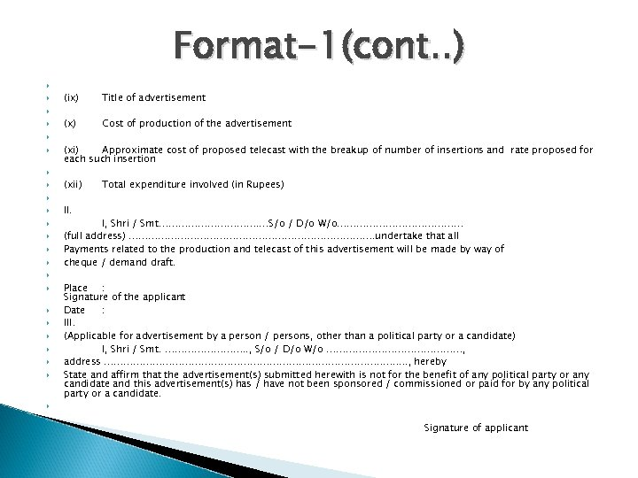 Format-1(cont. . ) (ix) Title of advertisement (x) Cost of production of the advertisement