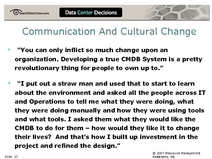 "Communication And Cultural Change • ""You can only inflict so much change upon an"