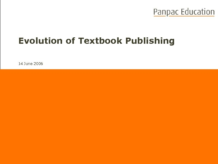 Evolution of Textbook Publishing 14 June 2006