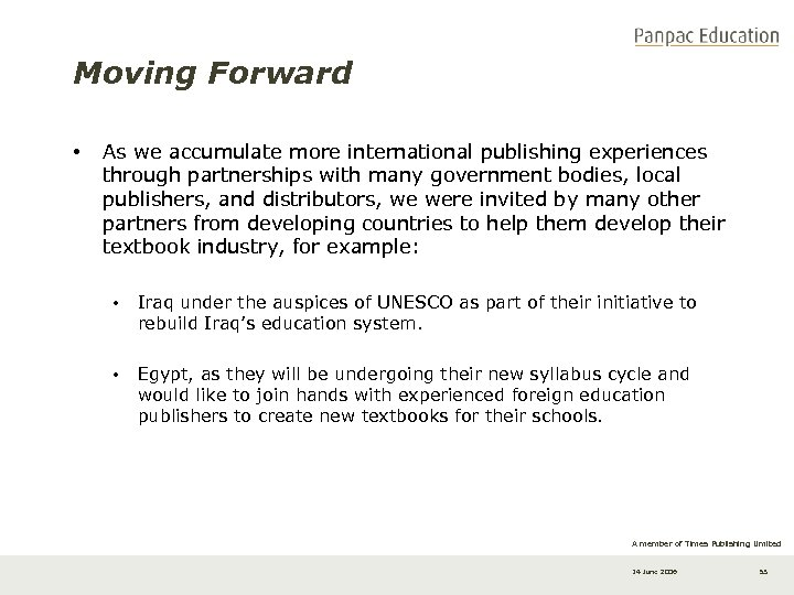 Moving Forward • As we accumulate more international publishing experiences through partnerships with many