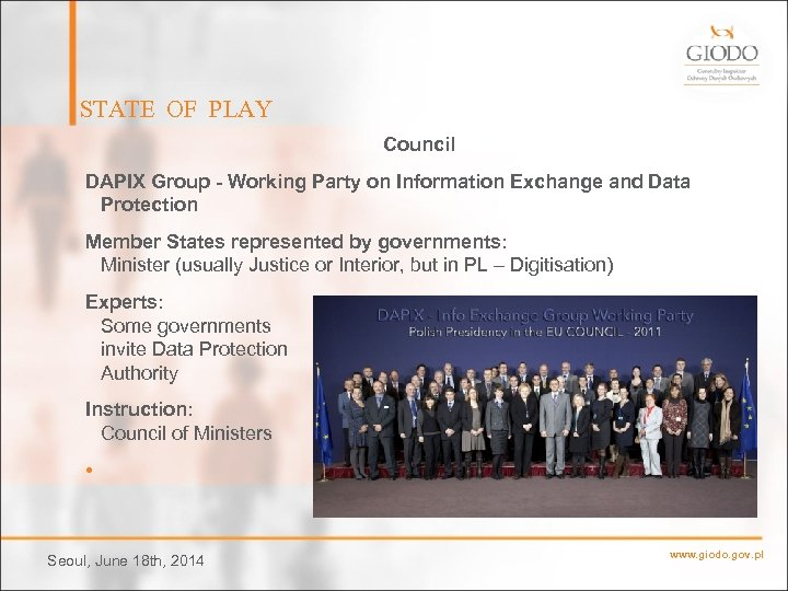 STATE OF PLAY Council DAPIX Group - Working Party on Information Exchange and Data