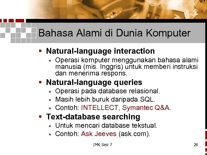Bahasa Alami di Dunia Komputer § Natural-language interaction · Operasi komputer menggunakan bahasa alami