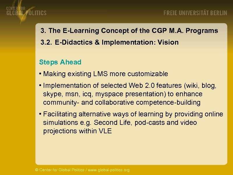3. The E-Learning Concept of the CGP M. A. Programs 3. 2. E-Didactics &