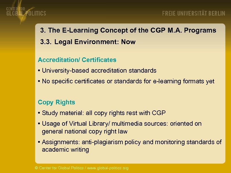 3. The E-Learning Concept of the CGP M. A. Programs 3. 3. Legal Environment: