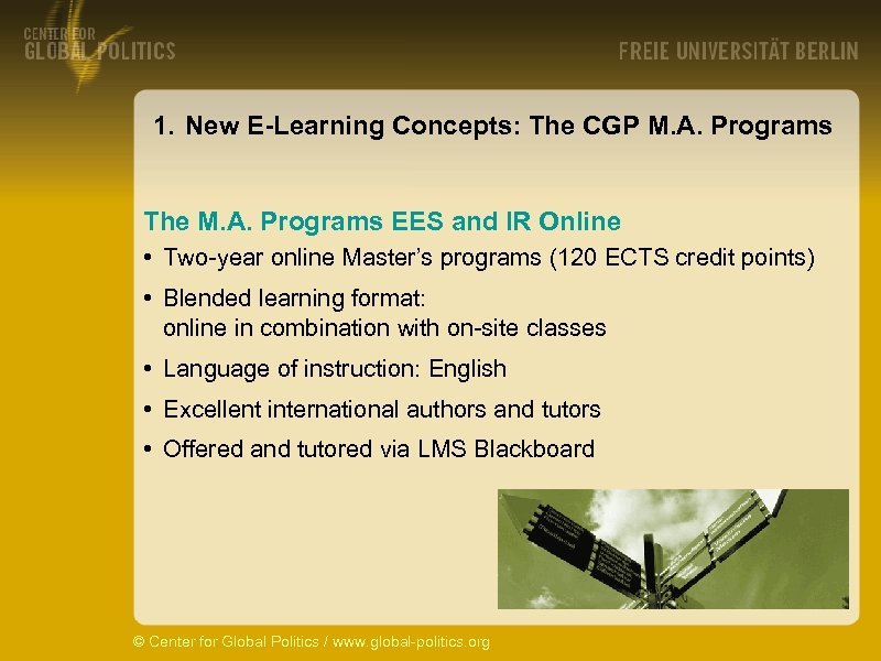 1. New E-Learning Concepts: The CGP M. A. Programs The M. A. Programs EES